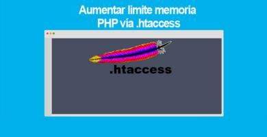 Aumentar limite memoria PHP vía .htaccess