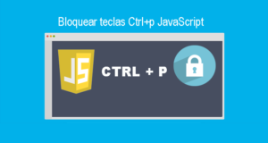 Bloquear teclas Ctrl+p JavaScript