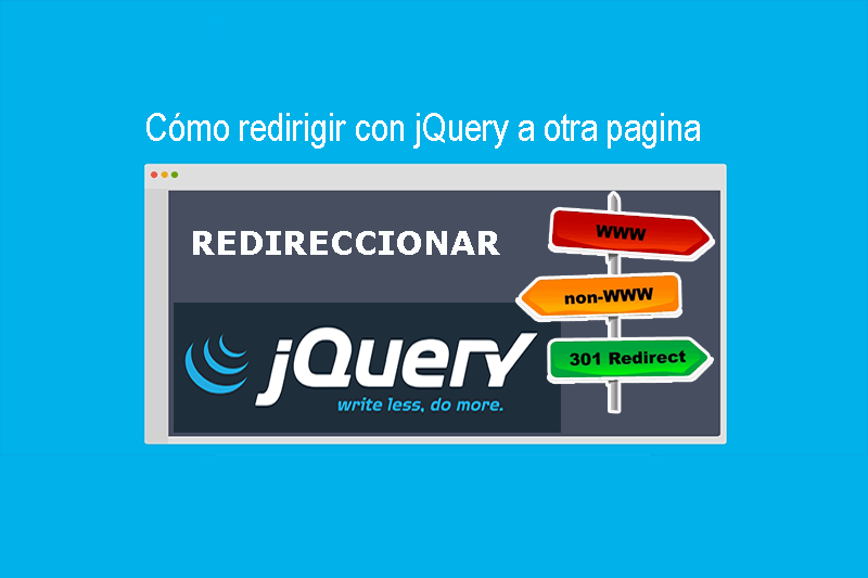 Photo of Cómo redirigir con jQuery a otra pagina