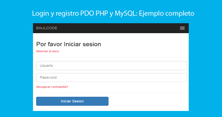 Photo of Login y registro PDO PHP y MySQL: Ejemplo completo