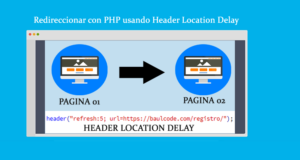 Redireccionar con PHP usando Header Location Delay