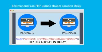 Redireccionar con PHP usando Header Location Delay