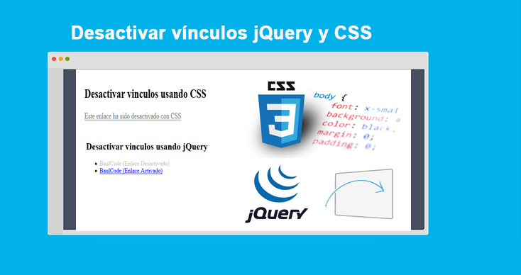 Photo of Desactivar vínculos jQuery y CSS: Ejemplos Completos