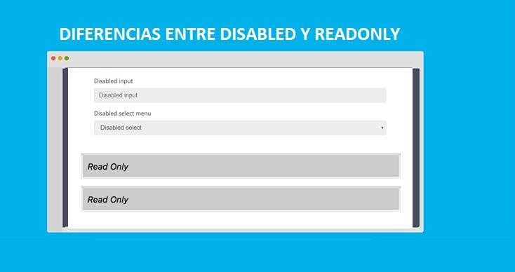 Photo of Diferencia entre DISABLED y READONLY: Bloquear INPUT