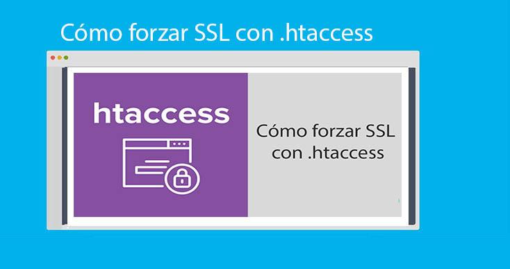 Photo of ¿Cómo forzar SSL con .htaccess?: Ejemplo completo
