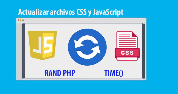Photo of Actualizar archivos CSS y JavaScript: Solución completa