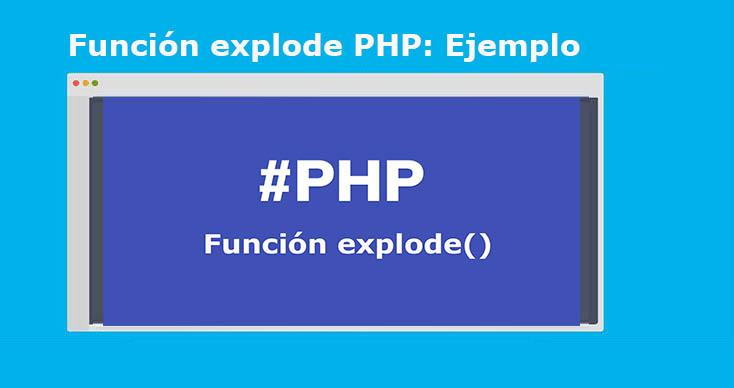 Función explode PHP convertir cadena en array