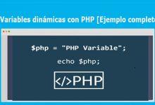 Variables dinámicas con PHP [Ejemplo completo]